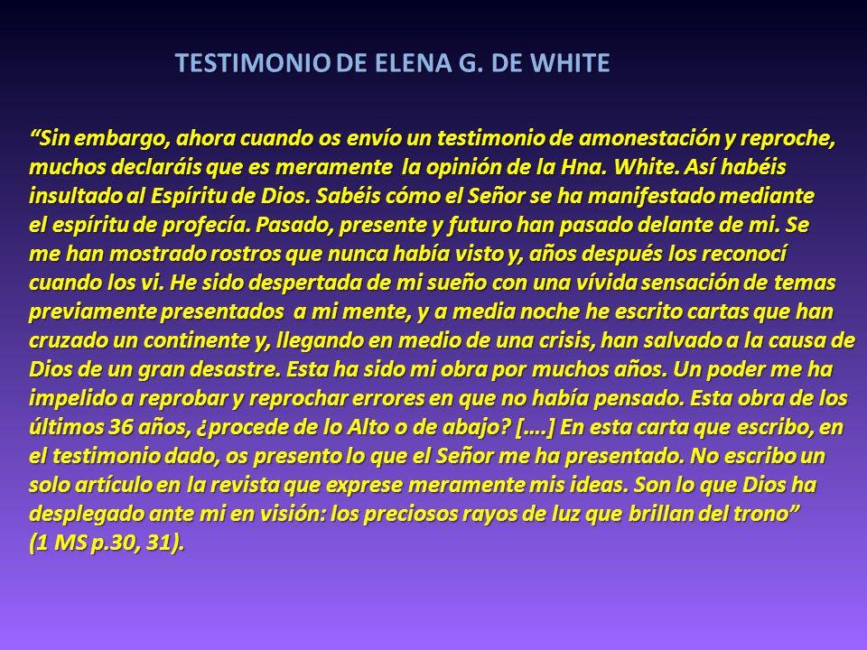 TESTIMONIO DE ELENA G. DE WHITE