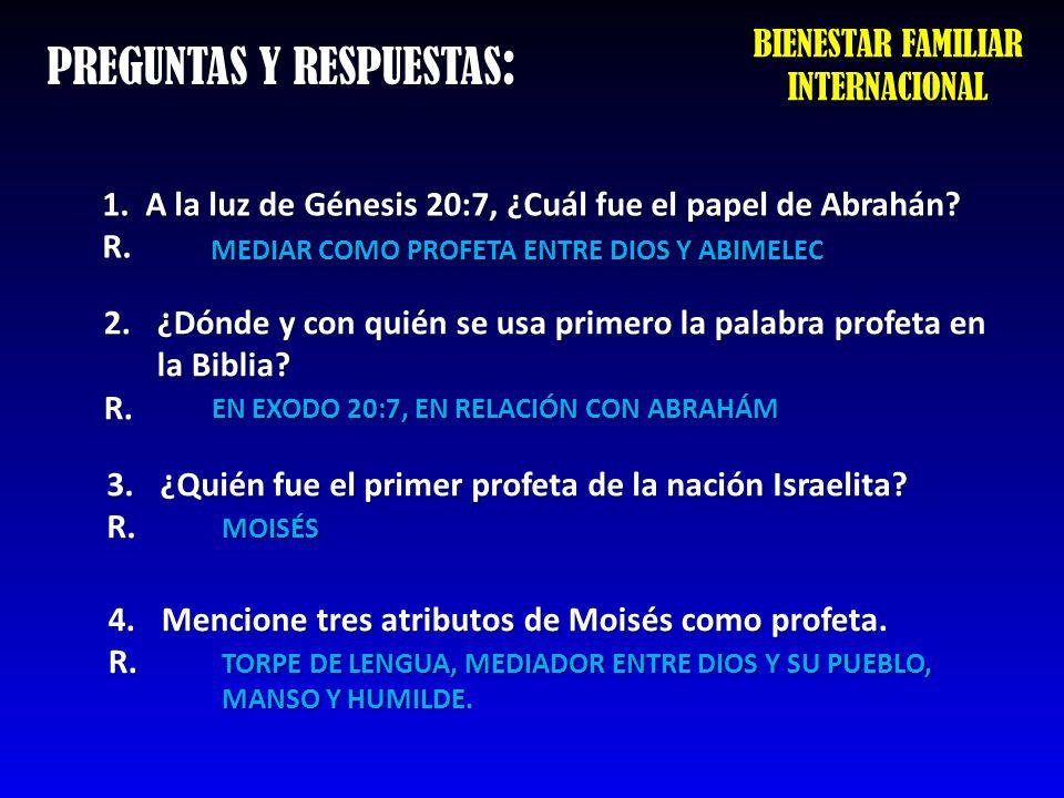 PREGUNTAS Y RESPUESTAS: