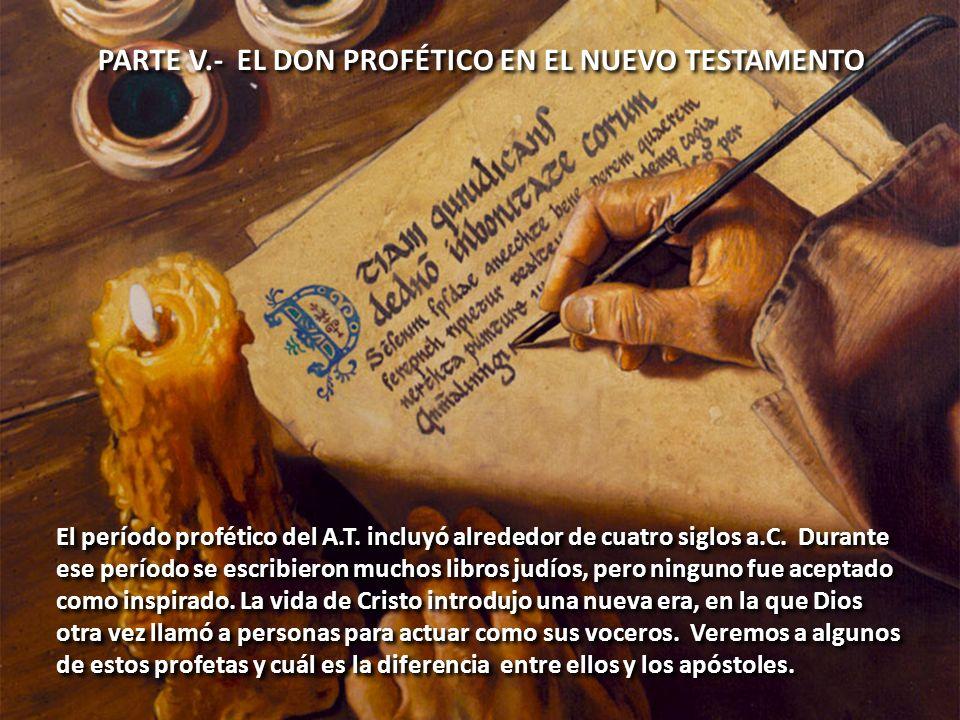 PARTE V.- EL DON PROFÉTICO EN EL NUEVO TESTAMENTO