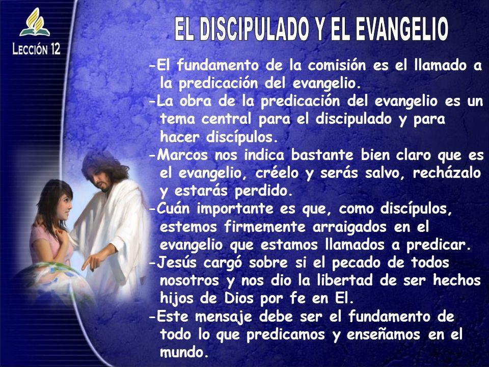 EL DISCIPULADO Y EL EVANGELIO