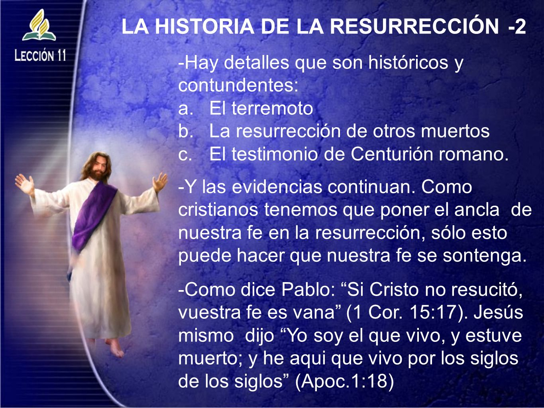 LA HISTORIA DE LA RESURRECCIÓN -2