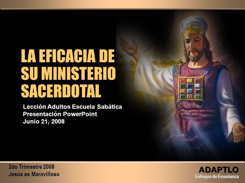 LA EFICACIA DE SU MINISTERIO SACERDOTAL