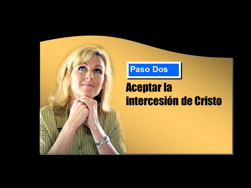 Aceptar la intercesión de Cristo