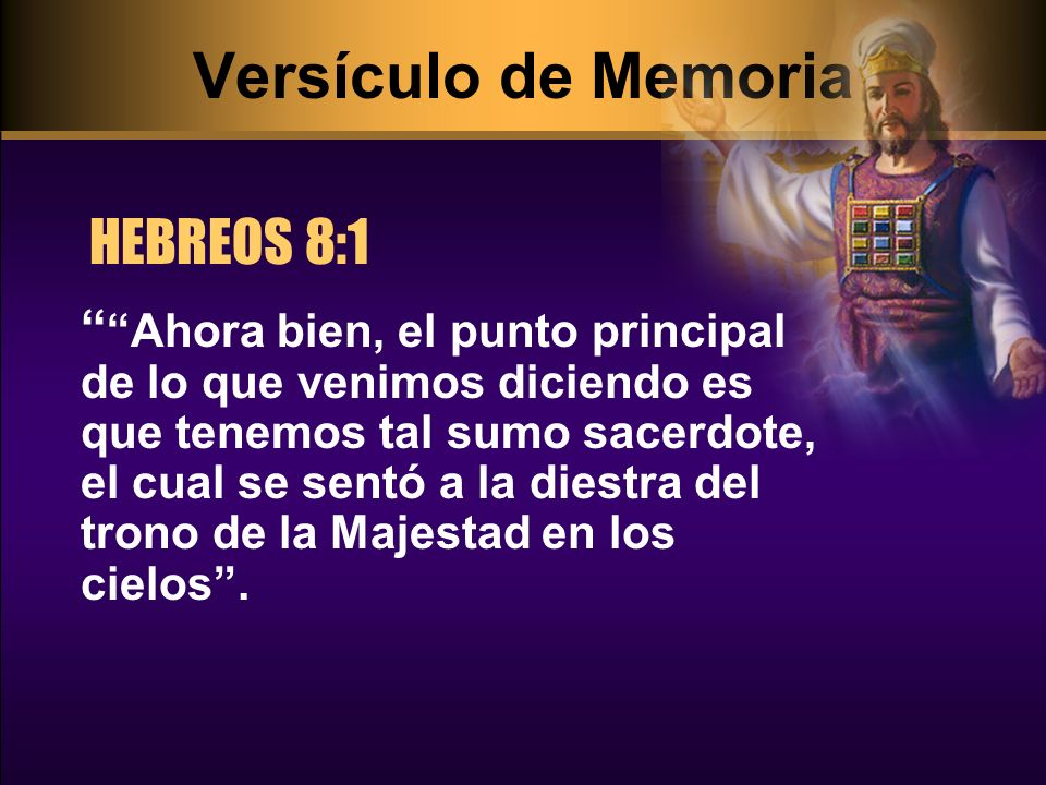 Versículo de Memoria HEBREOS 8:1