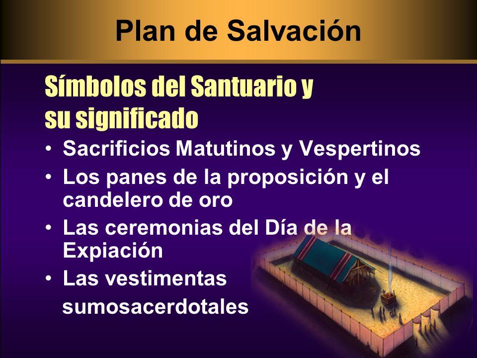 Plan de Salvación Símbolos del Santuario y su significado