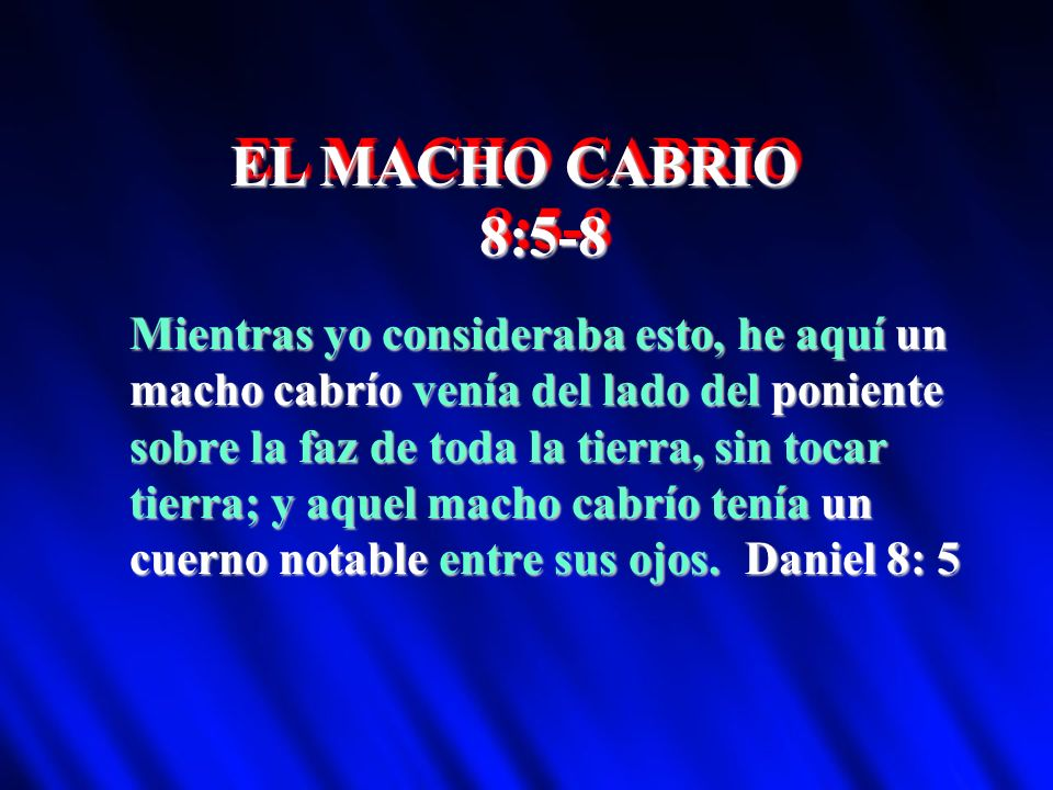 EL MACHO CABRIO 8:5-8.