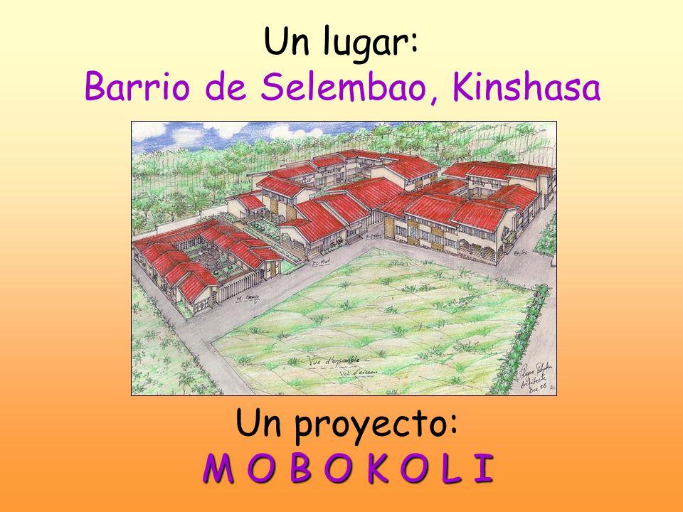 Un lugar: Barrio de Selembao, Kinshasa