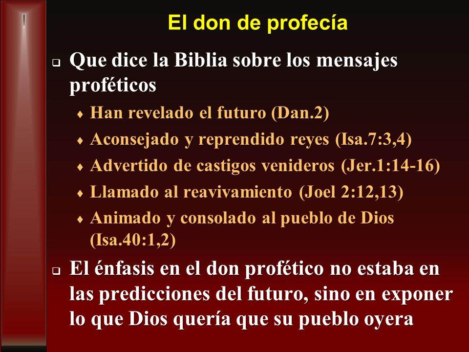 Que dice la Biblia sobre los mensajes proféticos