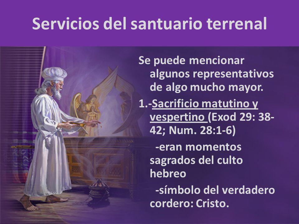 Servicios del santuario terrenal