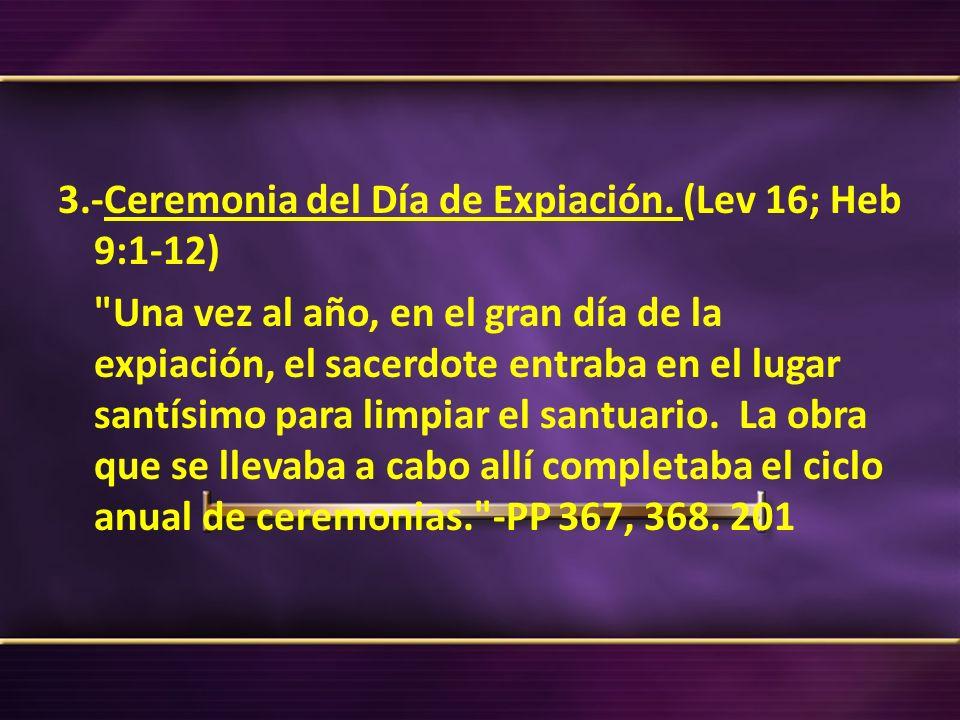 3. -Ceremonia del Día de Expiación