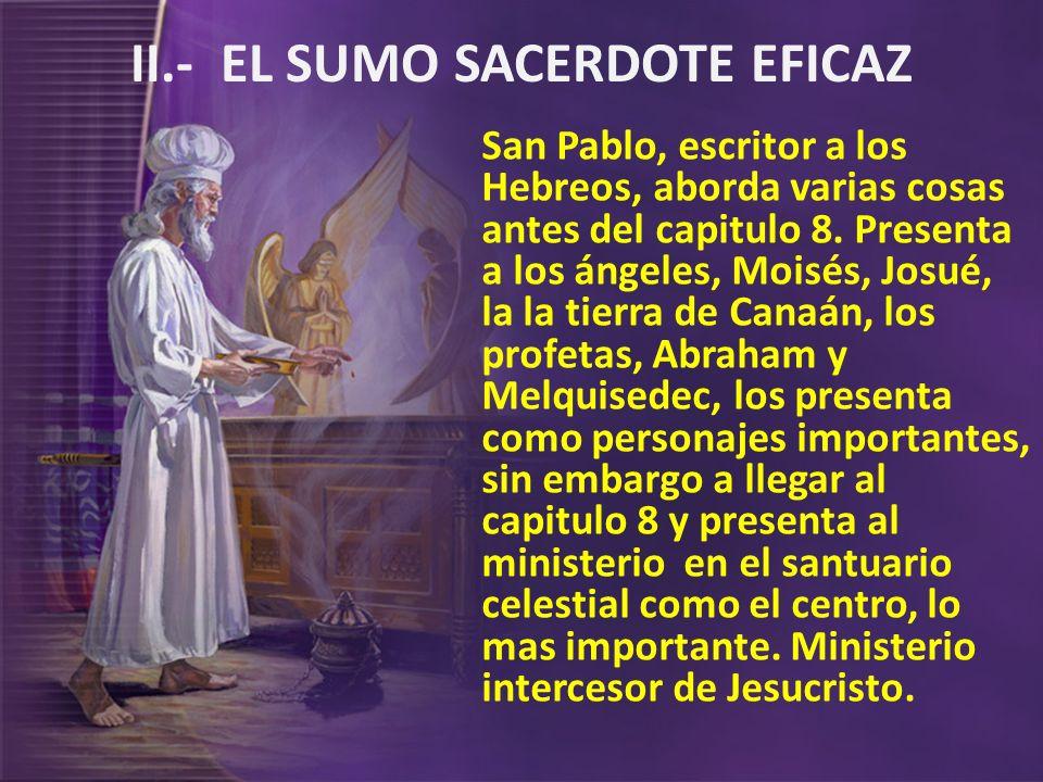 II.- EL SUMO SACERDOTE EFICAZ