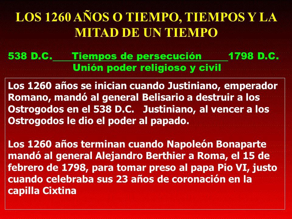 LOS 1260 AÑOS O TIEMPO, TIEMPOS Y LA MITAD DE UN TIEMPO