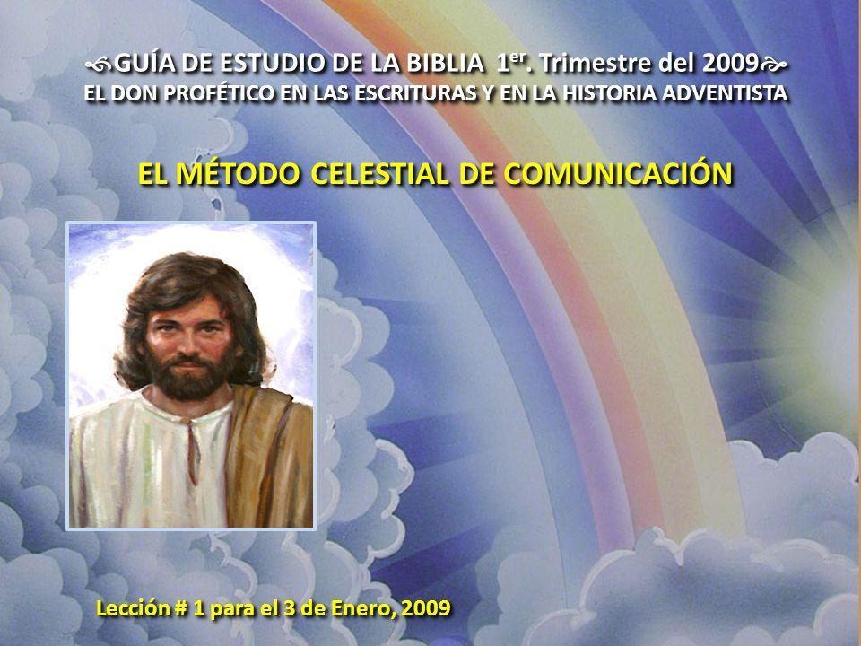 EL MÉTODO CELESTIAL DE COMUNICACIÓN