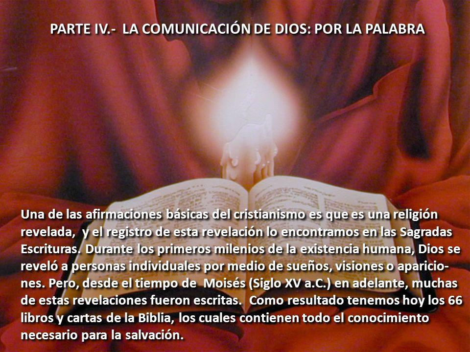 PARTE IV.- LA COMUNICACIÓN DE DIOS: POR LA PALABRA