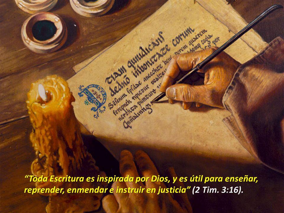Toda Escritura es inspirada por Dios, y es útil para enseñar,