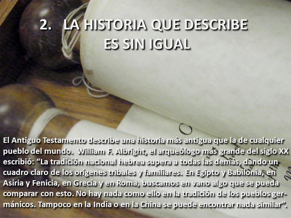 LA HISTORIA QUE DESCRIBE ES SIN IGUAL