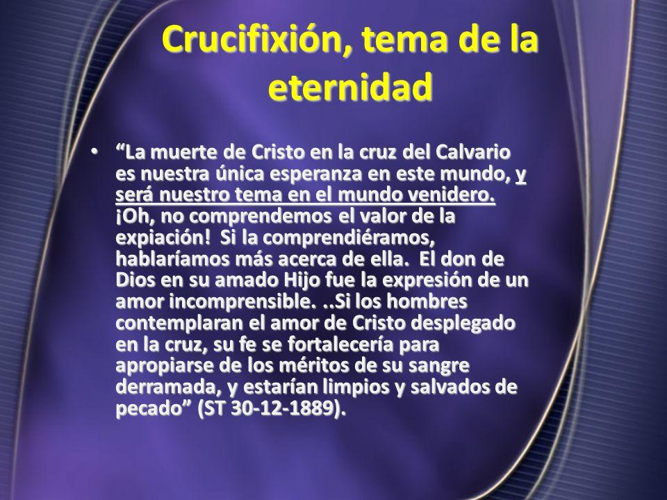 Crucifixión, tema de la eternidad