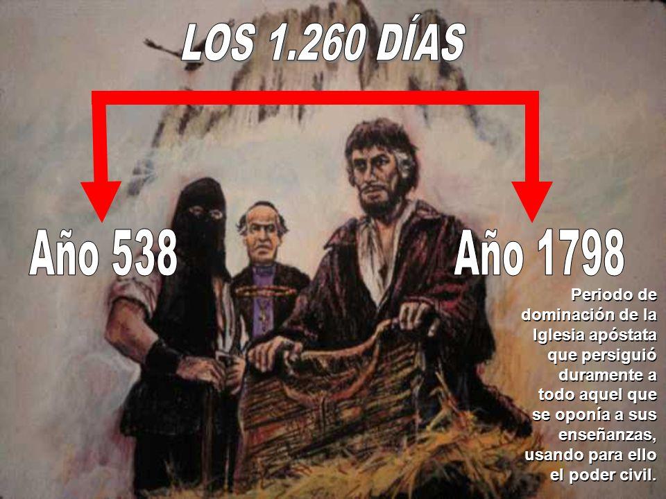 LOS 1.260 DÍAS Año 538. Año 1798.