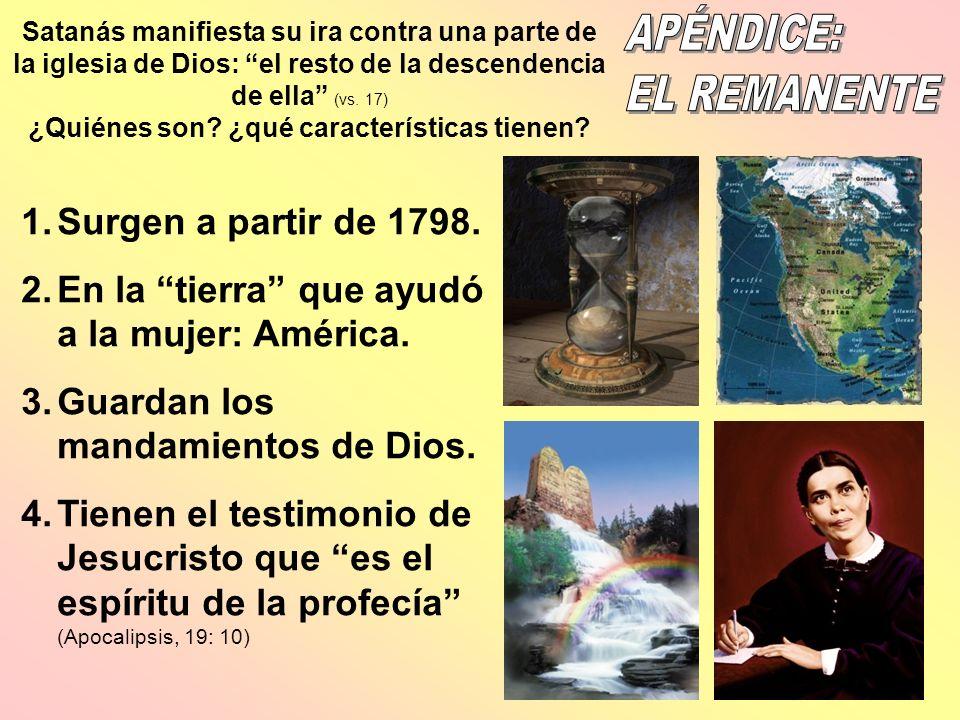 APÉNDICE: EL REMANENTE Surgen a partir de 1798.