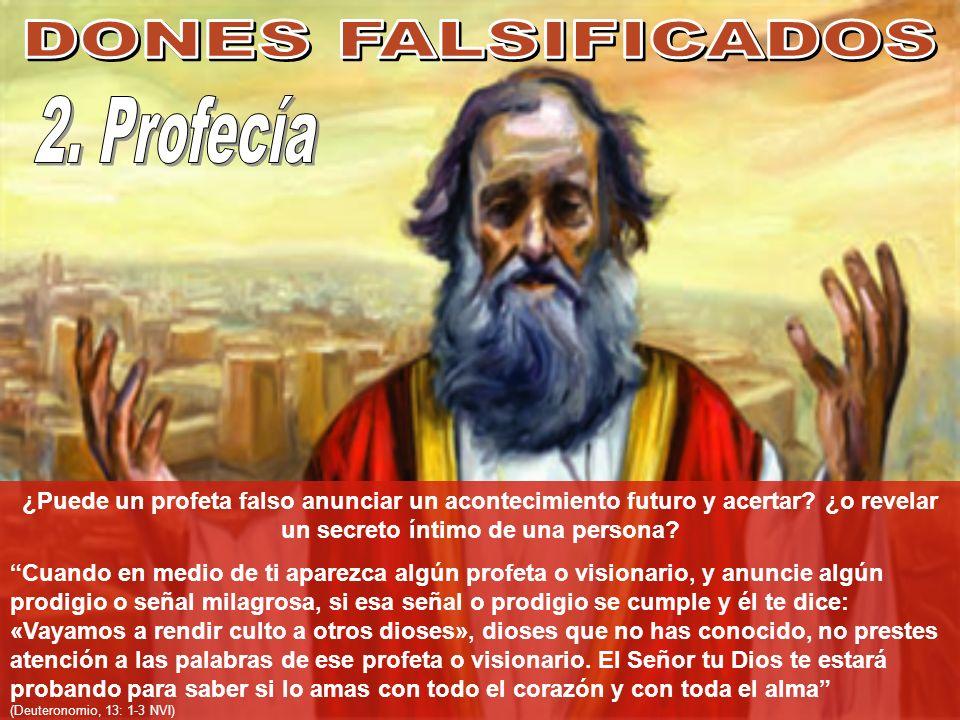 DONES FALSIFICADOS 2. Profecía