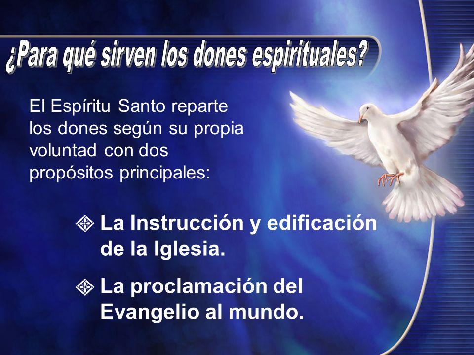 ¿Para qué sirven los dones espirituales