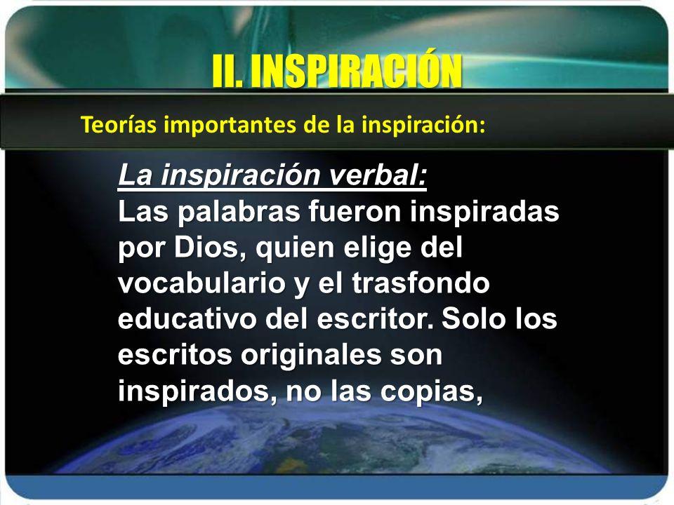 II. INSPIRACIÓN La inspiración verbal: