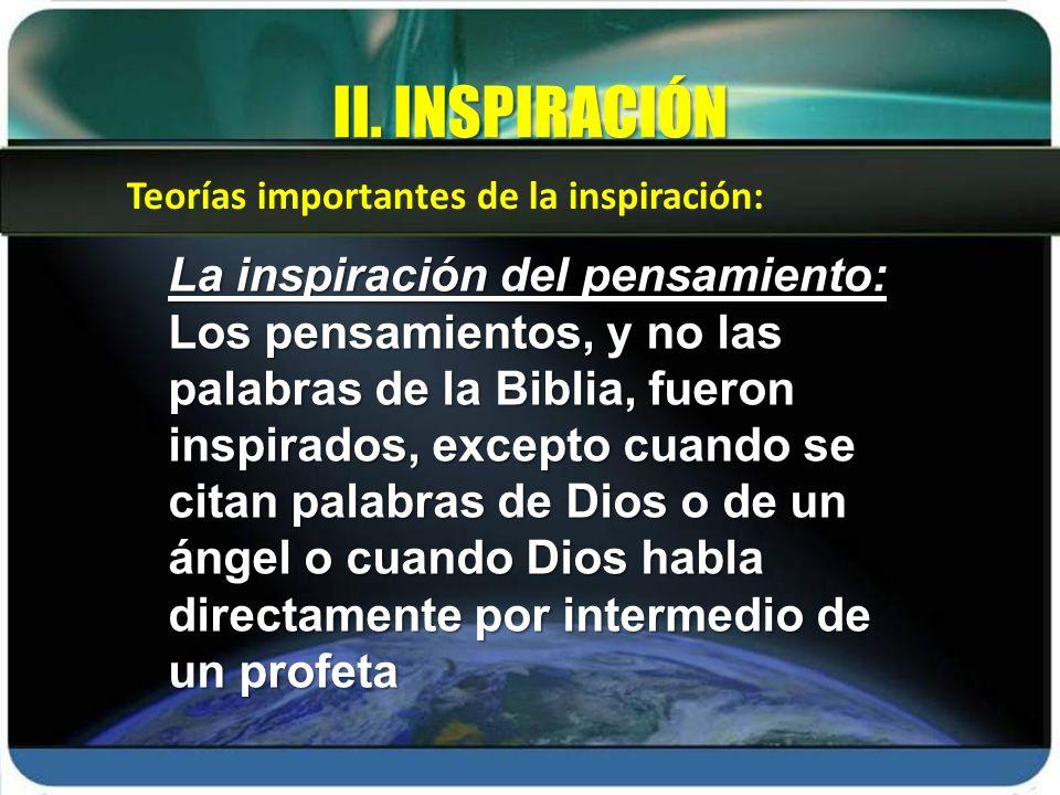 II. INSPIRACIÓN La inspiración del pensamiento: