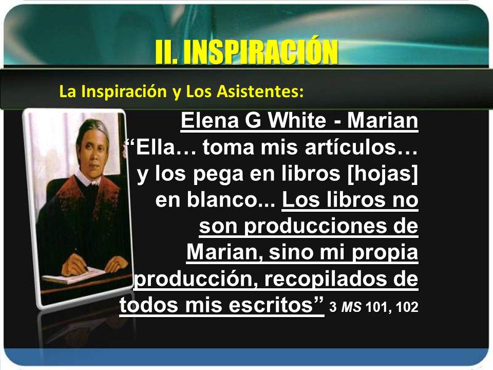 II. INSPIRACIÓN Elena G White - Marian