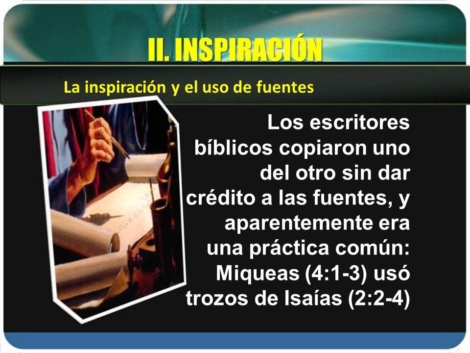 II. INSPIRACIÓN La inspiración y el uso de fuentes.