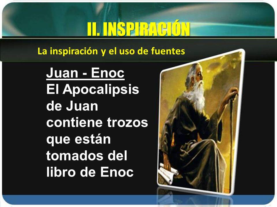 II. INSPIRACIÓN Juan - Enoc