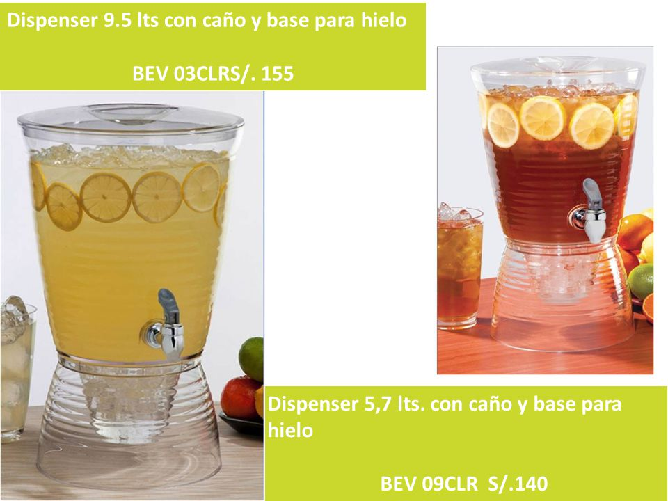 Dispenser 9.5 lts con caño y base para hielo