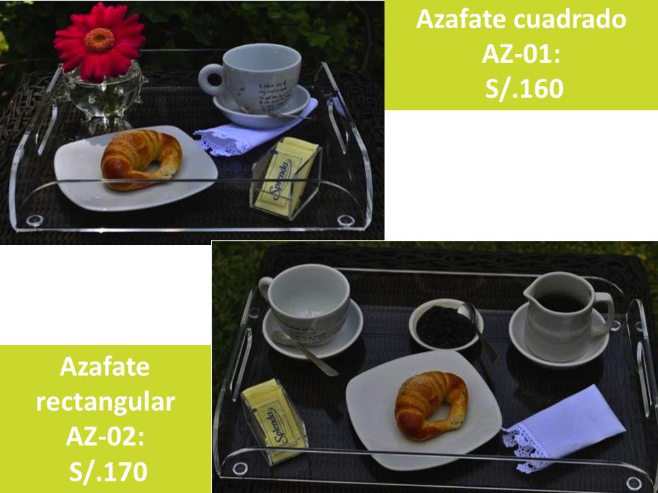 Azafate cuadrado AZ-01: S/.160 Azafate rectangular AZ-02: S/.170