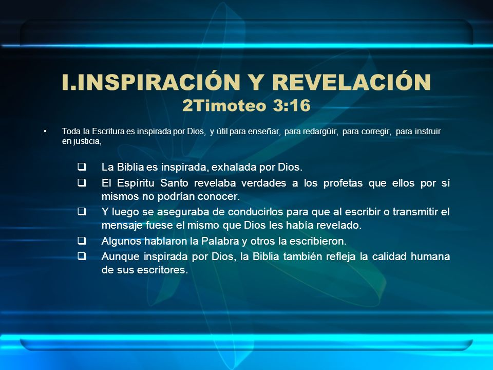 INSPIRACIÓN Y REVELACIÓN 2Timoteo 3:16