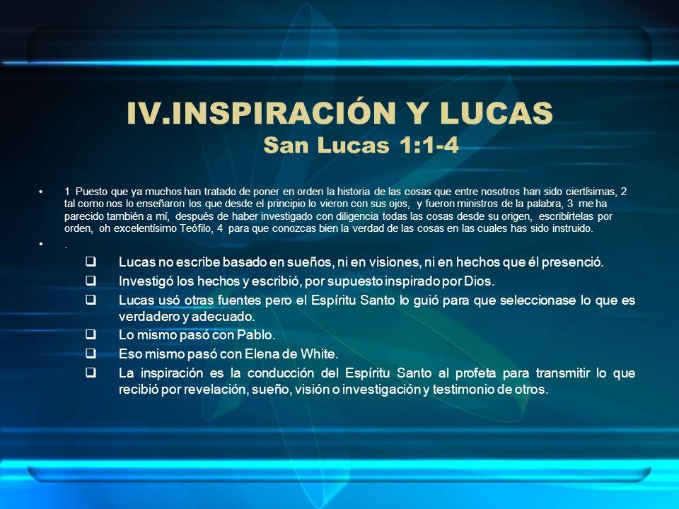 INSPIRACIÓN Y LUCAS San Lucas 1:1-4