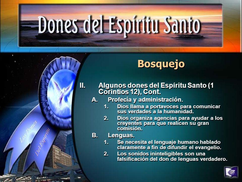 Bosquejo Algunos dones del Espíritu Santo (1 Corintios 12), Cont.