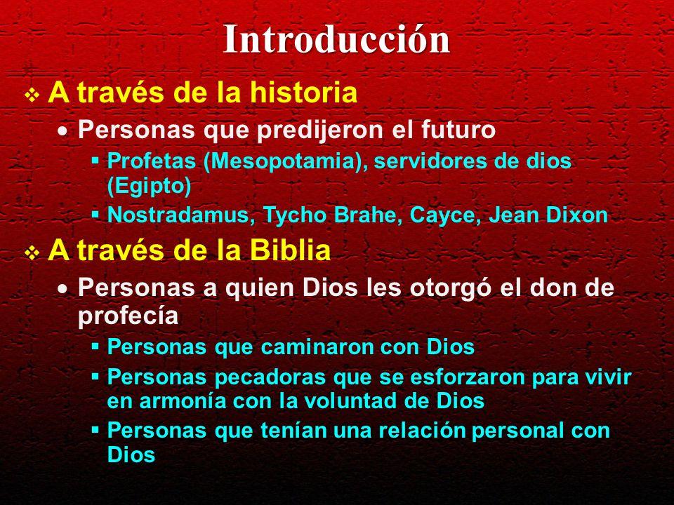 Introducción A través de la historia A través de la Biblia