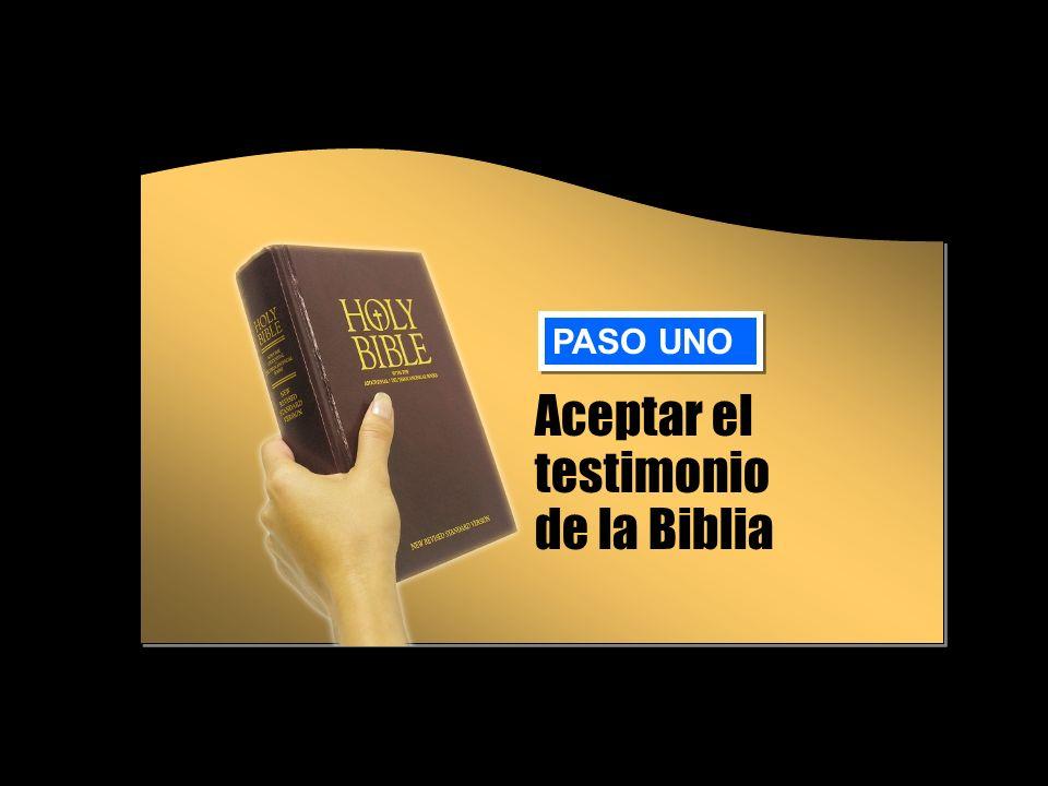 Aceptar el testimonio de la Biblia