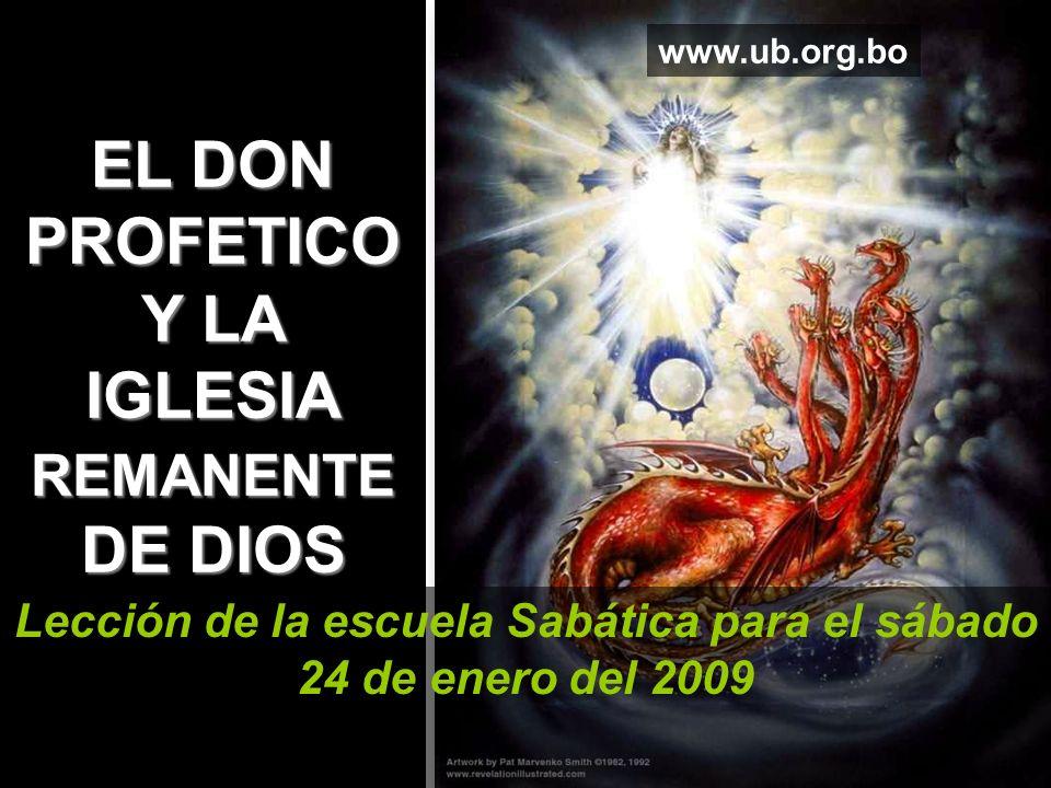 EL DON PROFETICO Y LA IGLESIA REMANENTE DE DIOS