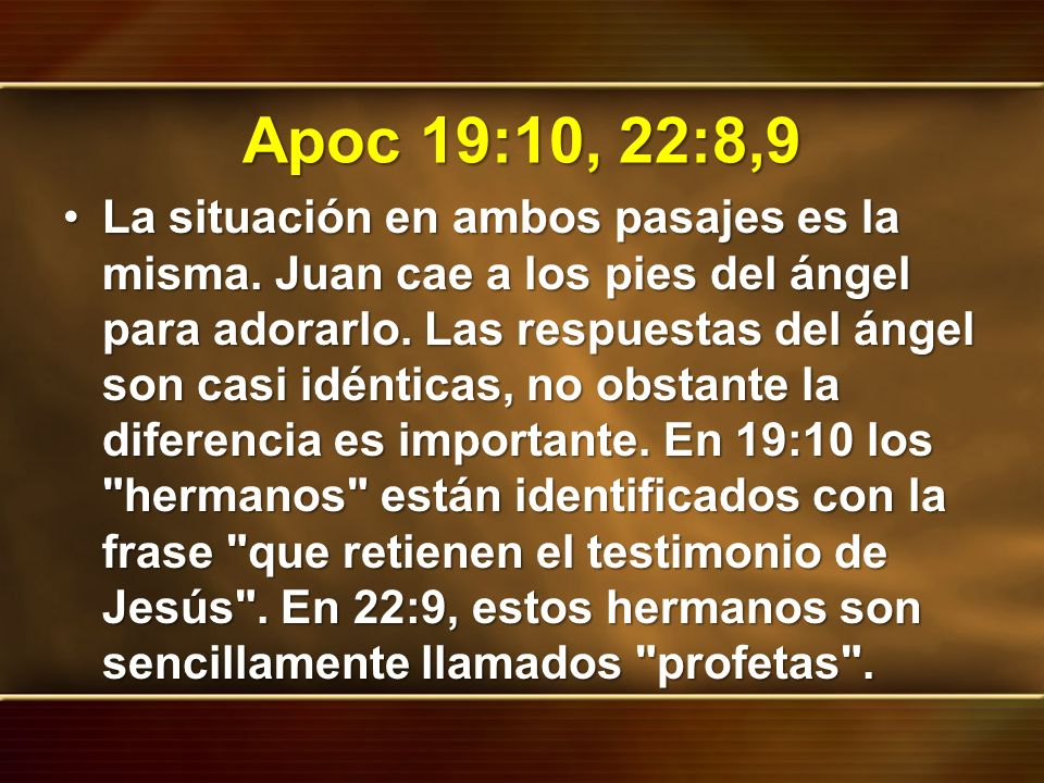 Apoc 19:10, 22:8,9