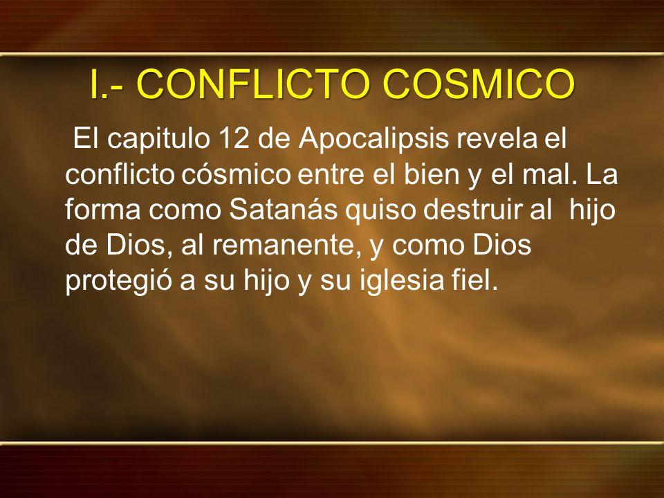 I.- CONFLICTO COSMICO