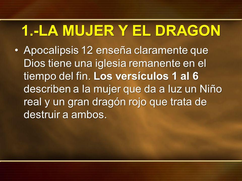 1.-LA MUJER Y EL DRAGON