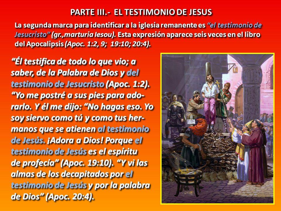 PARTE III.- EL TESTIMONIO DE JESUS