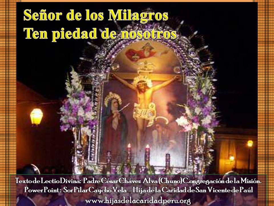 Señor de los Milagros Ten piedad de nosotros