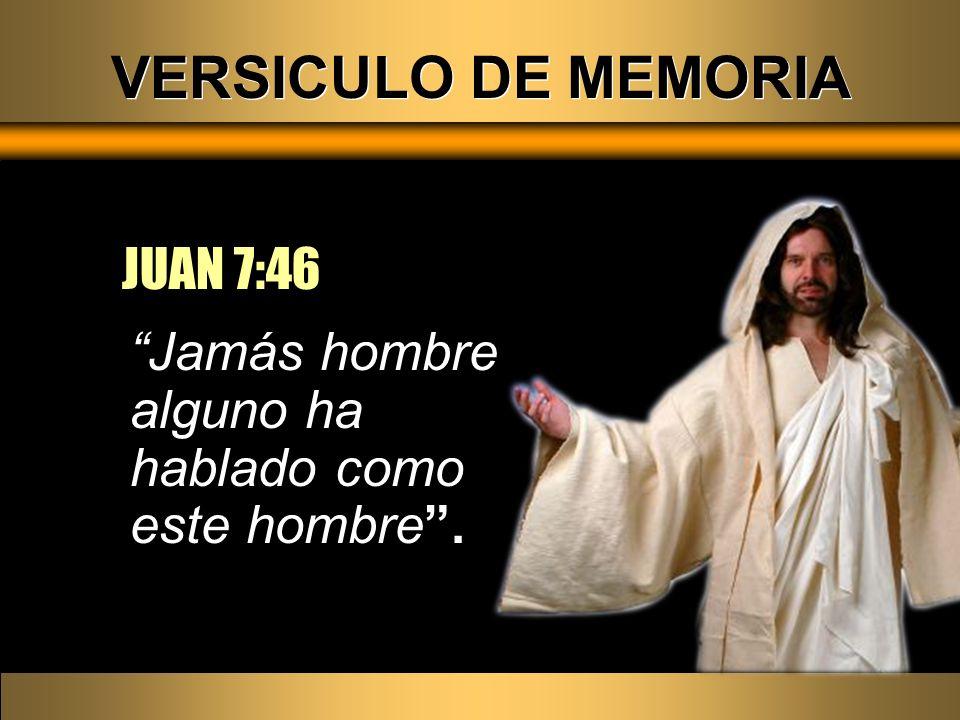 VERSICULO DE MEMORIA JUAN 7:46