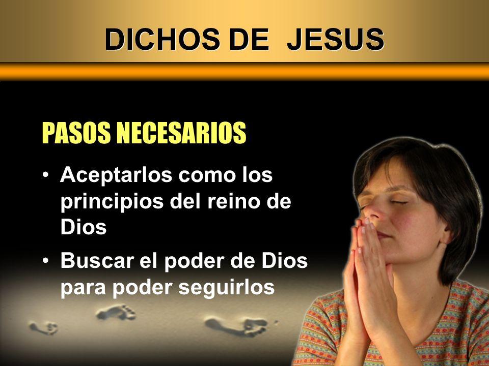 DICHOS DE JESUS PASOS NECESARIOS