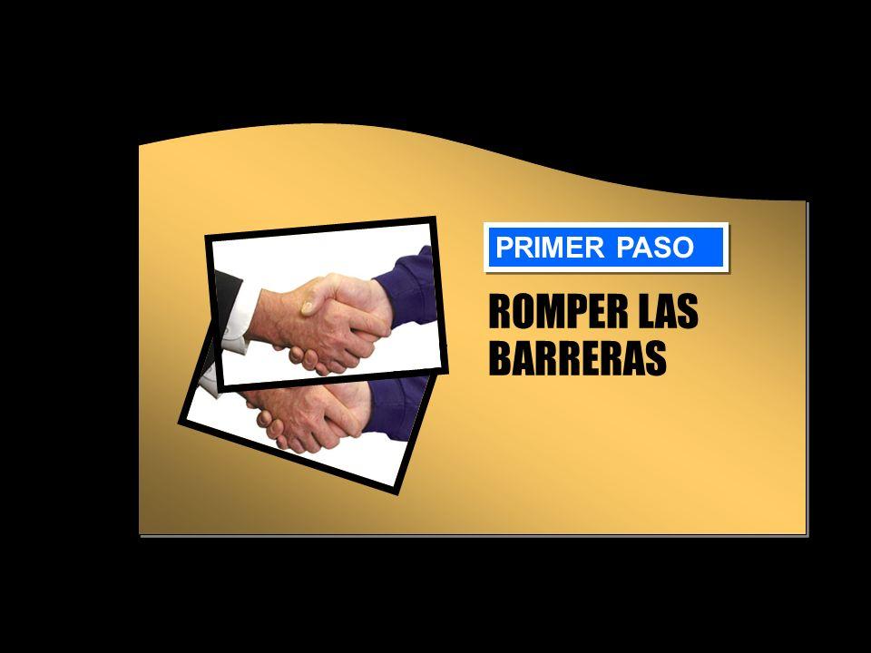 PRIMER PASO ROMPER LAS BARRERAS