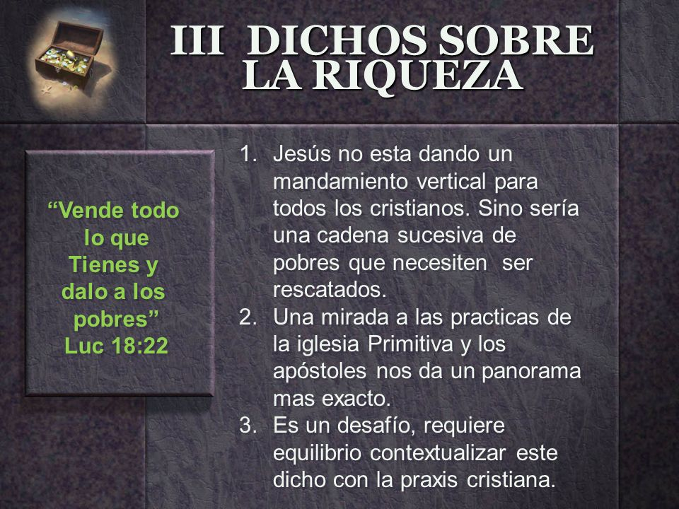 III DICHOS SOBRE LA RIQUEZA