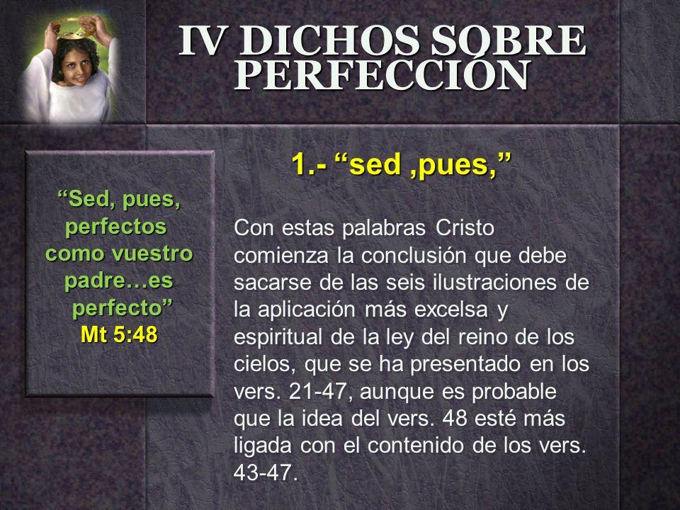 IV DICHOS SOBRE PERFECCIÓN