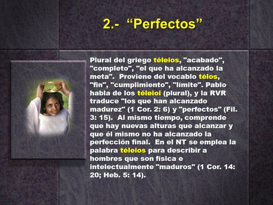 2.- Perfectos
