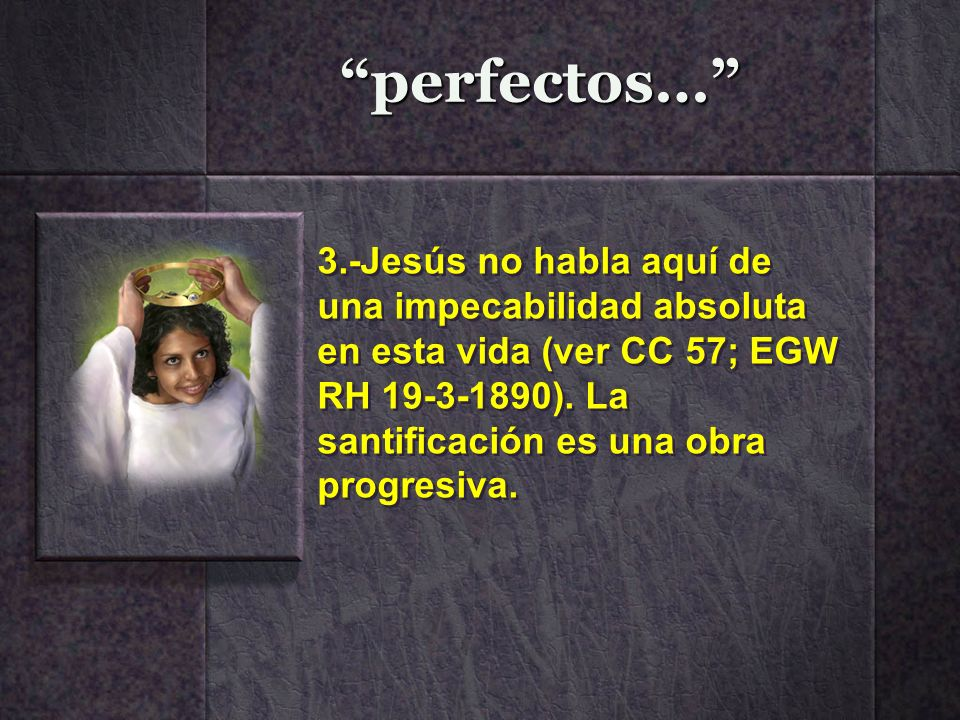 perfectos…